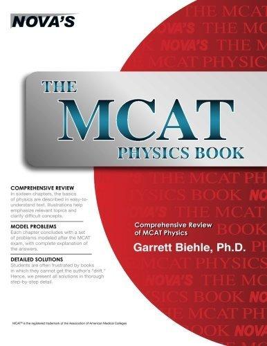 The MCAT Physics Book by Biehle, Garrett (2015) Paperback