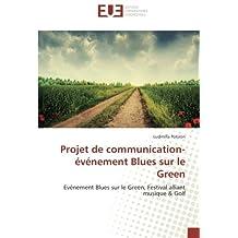 PROJET DE COMMUNICATION-EVENEMENT BLUES SUR