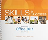 Skill for Success with Office 2013 1st Edition