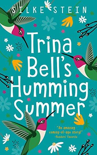 (Trina Bell's Humming Summer)
