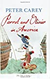 """Parrot and Olivier in America"" av Peter Carey"