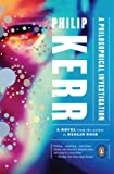 A Philosophical Investigation, Philip Kerr, 014311753X