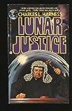 Lunar Justice, Charles L. Harness, 038076010X
