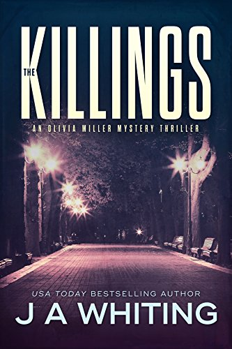 The Killings (An Olivia Miller Mystery Book -