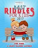 Best Riddles for Kids 2017: 200 Plus Family Friendly Riddles for Kids!