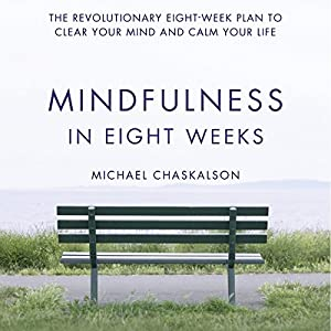 Mindfulness in Eight Weeks Audiobook