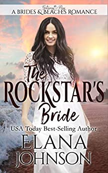 Rockstars Bride Romance Getaway Beaches ebook