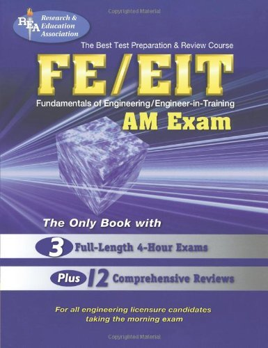 Best Test Preparation and Review Course for the Fe/EIT : Fundamentals of Engineering : Am Exam: 1st (First) Edition
