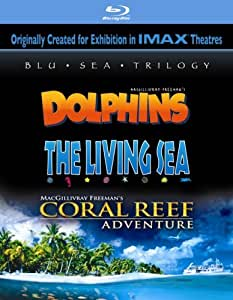 Blu Sea Trilogy: Dolphins/The Living Sea/Coral Reef Adventure [Blu-ray]
