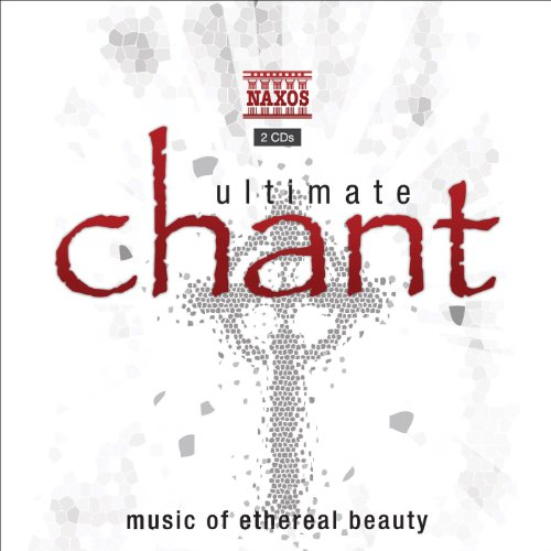 Ultimate Chant - Music of Ethe...