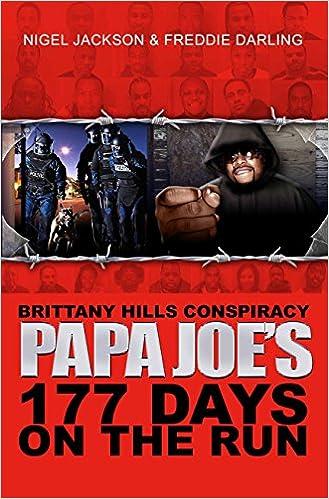 Brittany Hills Conspiracy Papa Joe 177 Days on The Run