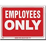 12'' X 16'' Employess Only Sign, Box Pack of 24