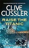 Raise the Titanic (Dirk Pitt)