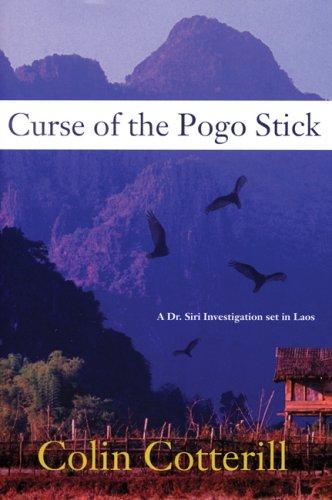 - Curse of the Pogo Stick (A Dr. Siri Paiboun Mystery)