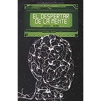 El Despertar de la Mente (Spanish Edition)