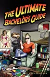 The Ultimate Bachelor's Guide, Ward Anderson, 1593300565