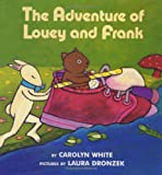The Adventure of Louey and Frank, Carolyn White, 0688166059