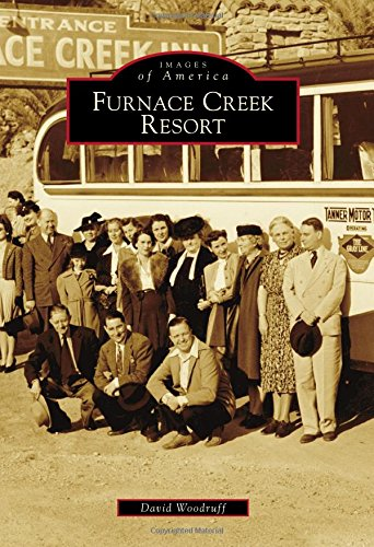 Furnace Creek Resort (Images of America) (Park Woodruff)