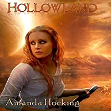 Hollowland: The Hollows, Book 1 Audiobook by Amanda Hocking Narrated by Eileen Stevens