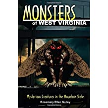 Monsters of West Virginia: Mysterious Creatures in the Mountain State