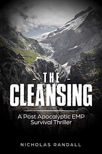 The Cleansing : A Post Apocalyptic EMP Survival Thriller by [Randall, Nicholas ]