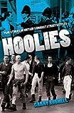 Hoolies: True Stories of Britain's Biggest Street Battles