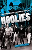 img - for Hoolies: True Stories of Britain's Biggest Street Battles book / textbook / text book