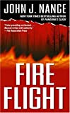 Fire Flight, John J. Nance, 0743476603