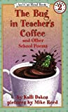 The Bug in Teacher's Coffee, Kalli Dakos, 0064443051