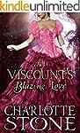 Regency Romance: The Viscount's Blazi...