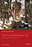 img - for The First World War (2): The Western Front 1914 1916 (Essential Histories) book / textbook / text book