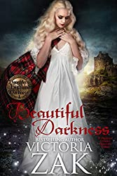 Beautiful Darkness (Daughters of Highland Darkness Trilogy Book 1)