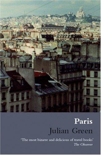 Paris (Marion Boyars Modern Classics)  [Green, Julian] (De Bolsillo)
