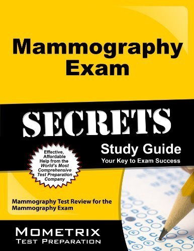 Mammography Exam Secrets Study Guide: Mammography Test Review for the Mammography Exam (Mometrix Secrets Study Guides) by Mammography Exam Secrets Test Prep Team (2013) Paperback