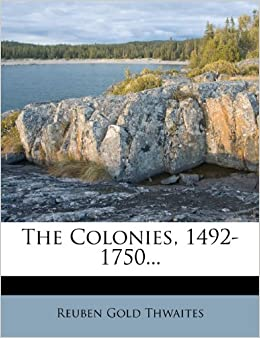 Book The Colonies, 1492-1750...