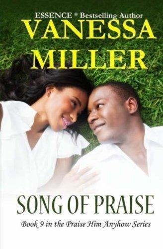 Song Of Praise (Praise Him Anyhow Series) (Volume 9)
