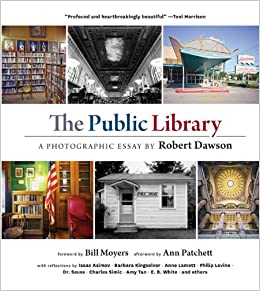 The Public Library: A Photographic Essay: Robert Dawson