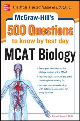 McGraw-Hill's 500 MCAT Biology Questions to Know by Test Day (McGraw-Hill's 500 Questions)