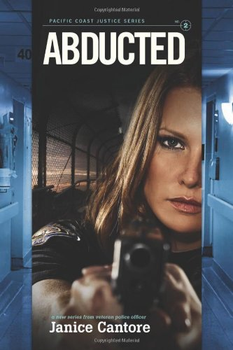 Abducted (Pacific Coast Justice) ebook