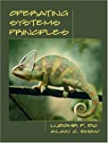 Operating Systems Principles by Bic, Lubomir F., Shaw, Alan C. (2002) Paperback