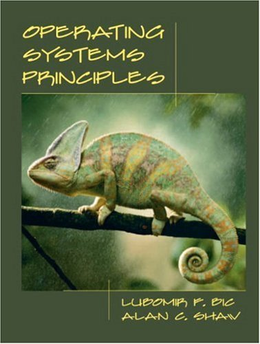 Operating Systems Principles by Bic, Lubomir F., Shaw, Alan C. (2002) Paperback by Prentice Hall,2002