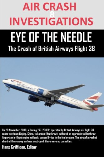 Air Crash Investigations Eye Of The Needle The Crash of British Airways Flight - British Flight Airways