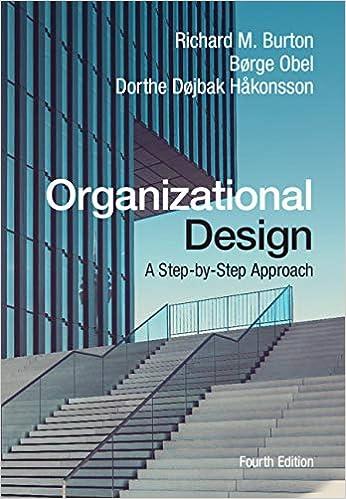 Amazon Com Organizational Design A Step By Step Approach Ebook Burton Richard M Obel Borge Hakonsson Dorthe Dojbak Kindle Store