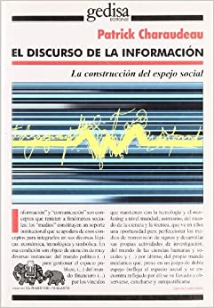 El Discurso de La Informacion