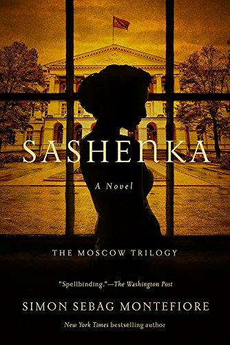 Sashenka: A Novel (The Moscow Trilogy)