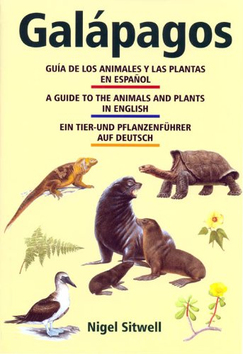 Galapagos: A Guide to the Animals and Plants (English, Spanish and German Edition)