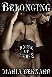 Belonging (House of Goths  Book 2)