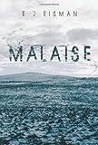 Malaise, E. J. Eisman, 1491812737