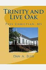 Trinity and Live Oak: Pass Christian, MS