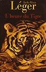 L'heure du Tigre par Léger
